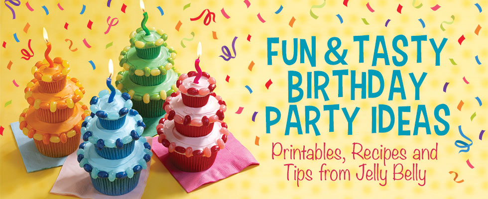 Are You Planning A Birthday Party And Cant Decide What To Do Jelly Belly Can Help With Great Ideas Tips Themes Printable