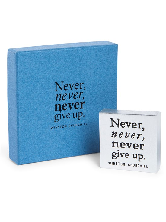 never give up paperweight