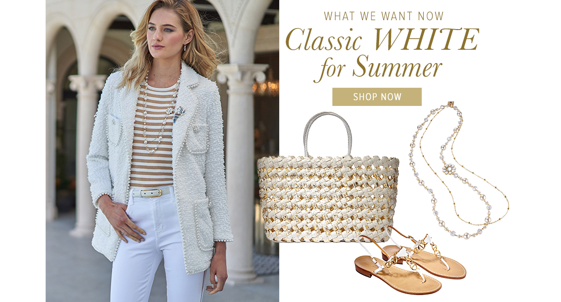 Summer Whites - Shop the Collection