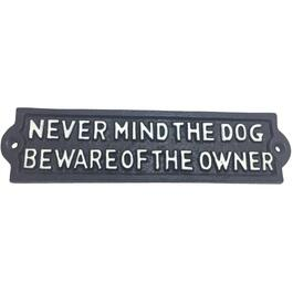 "8.66"" x 2"" Cast Iron ""Never Mind the Dog Beware of the Owner"" Sign thumb"