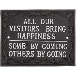 "7.8"" x 6"" Cast Iron ""All Our Visitors Bring Happiness. Some By Coming Others By Going"" Sign thumb"