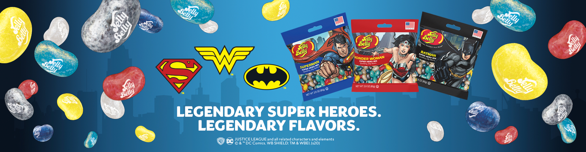 Superman, Wonder Woman, Batman logos with Superman, Batman, Wonder Woman 3.5 oz Grab & Go Bags with captions: Legendary Super Heroes. Legendary Flavors.